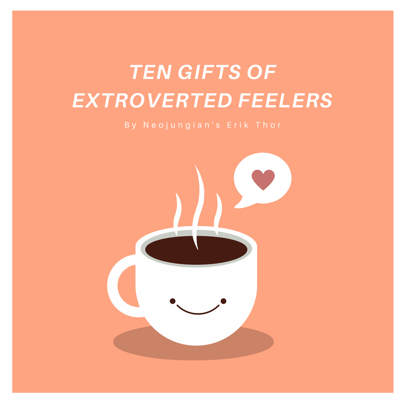 gifts of extroverted feelers