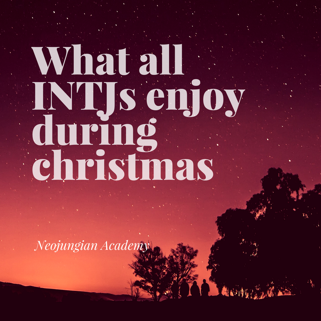 What Every Type Likes Best About The Holidays