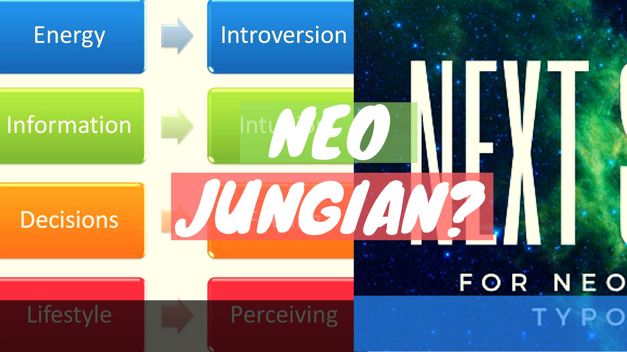 The Next Step For Neojungian Typology