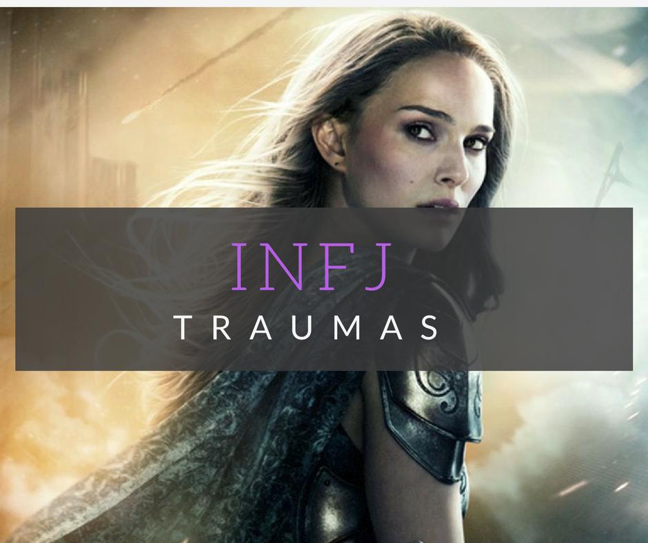 infj traumas