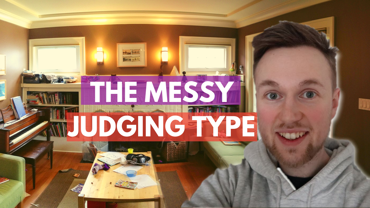 The messy judging type