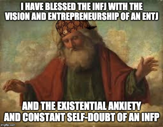 INFJ Existential anxiety meme