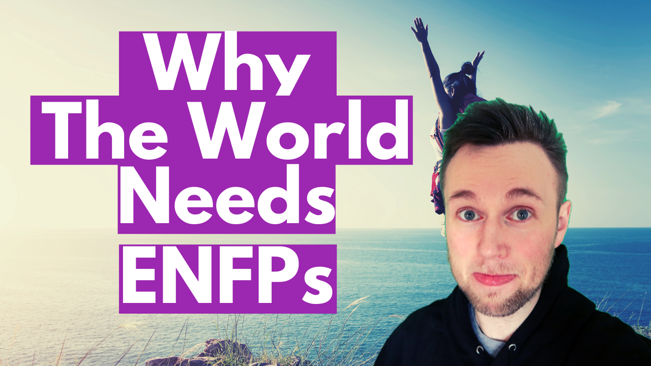 Why I Love My ENFP as an INFJ
