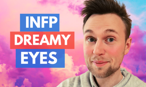 The INFP Gaze – INFPs Dreamy Eyes Explained