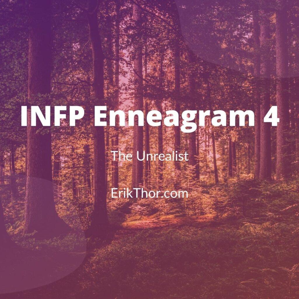 Enneagram 4 INFP, INFP Enneagram 4, INFP 4 Enneagram