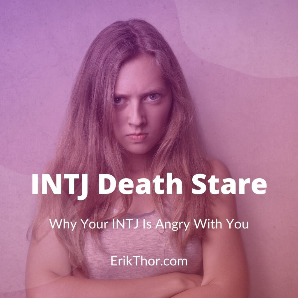 INTJ Death Stare