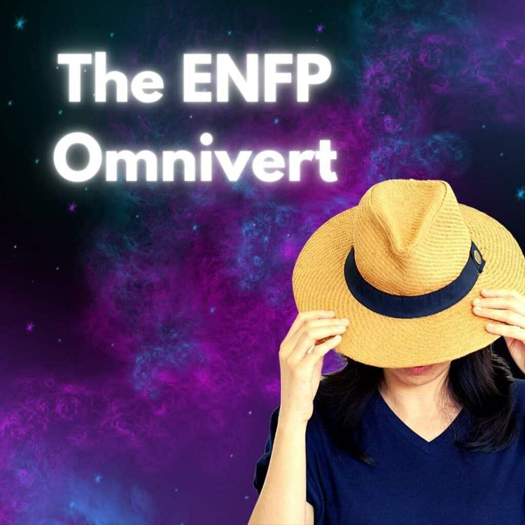 ENFP Omnivert, ENFP Introvert, ENFP Ambivert, ENFP Extrovert, Shy ENFP