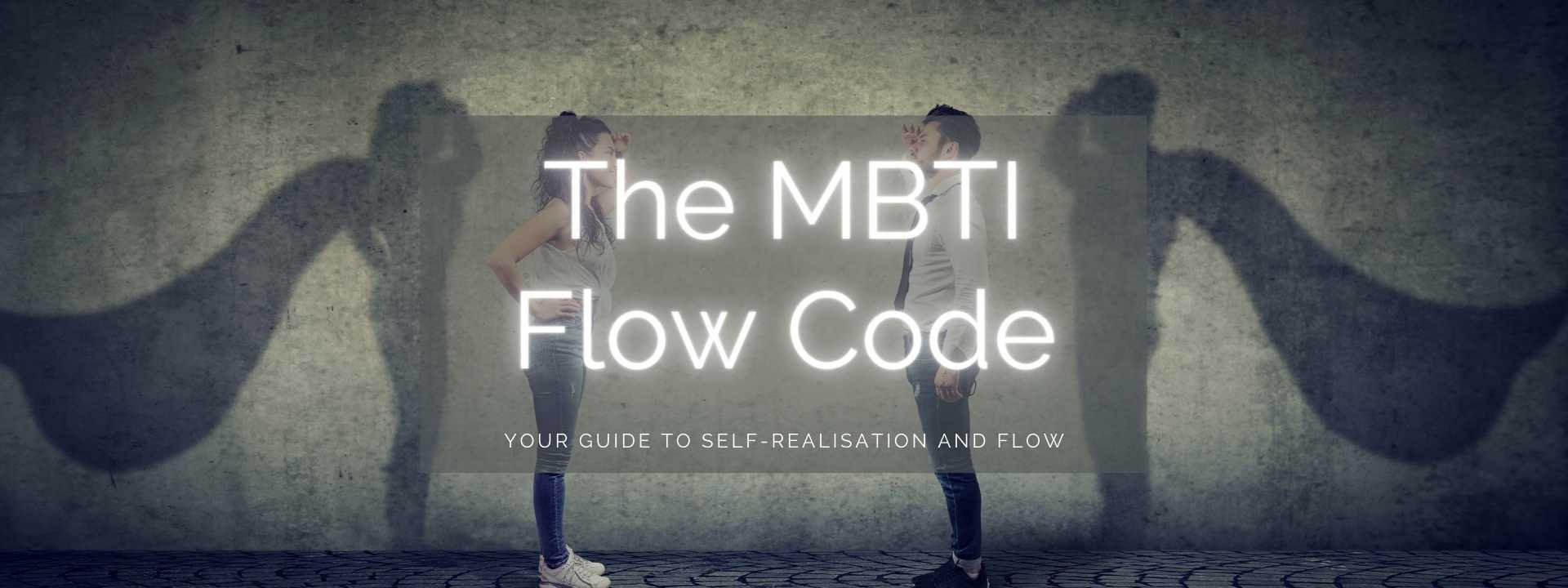 The MBTI Flow Code
