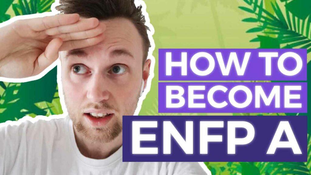 Healthy ENFP A ENFP T, Unhealthy ENFP T, Happy ENFP, Depressed ENFP